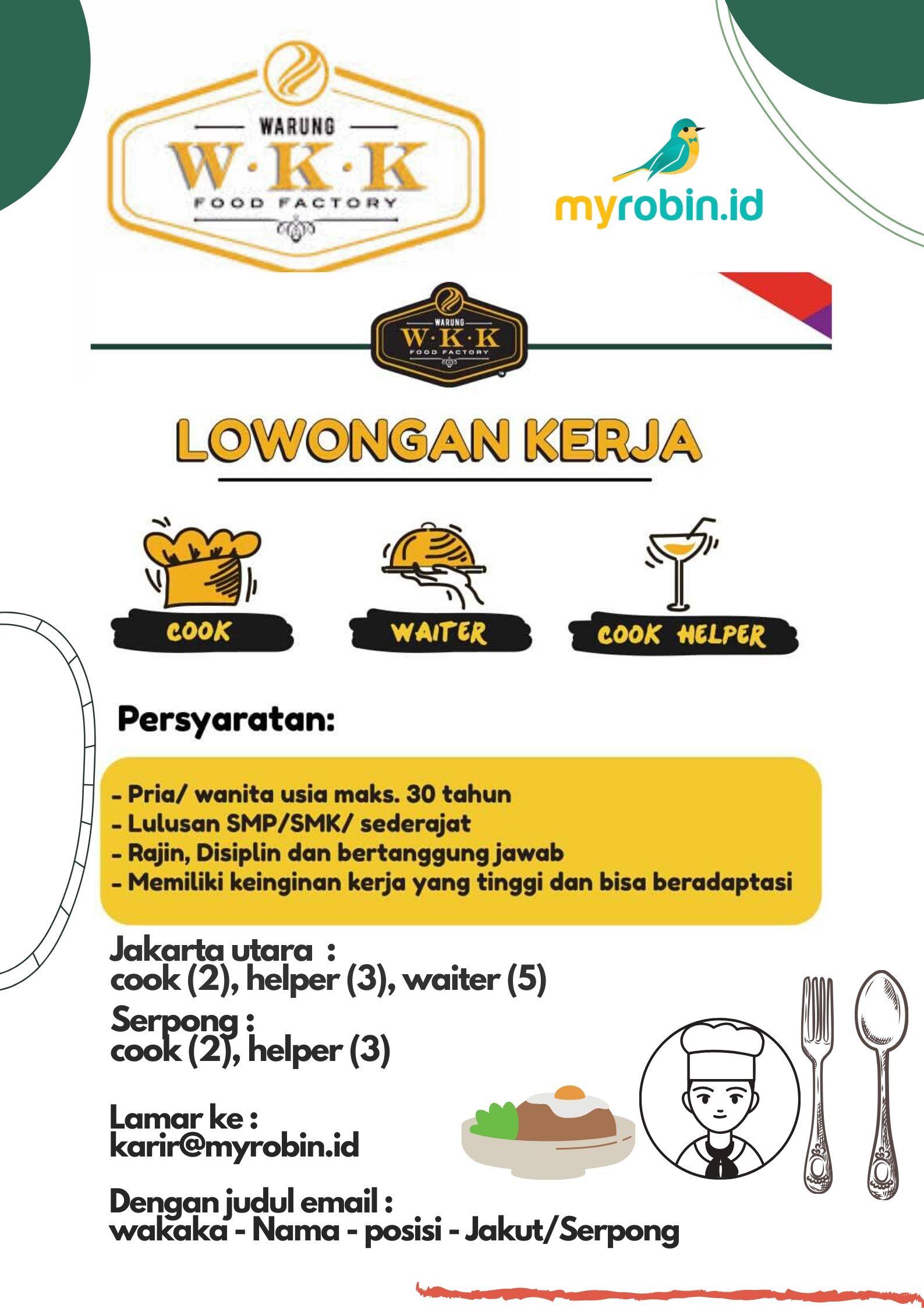 Wakaka Cafe buka lowongan untuk outlet baru Serpong & Jakarta Utara - MyRobin