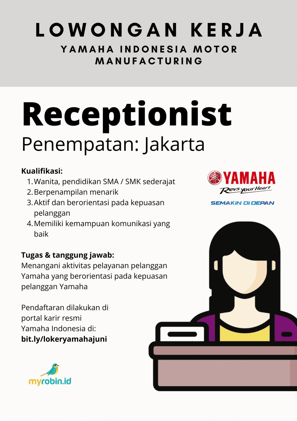 Yamaha membuka lowongan untuk Operator dan Resepsionis, min SMA/SMK sederajat. - MyRobin